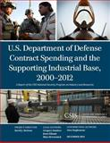 U.S. Department of Defense Contract Spending and the Supporting Industrial Base, Sanders, Gregory and Ellman, Jesse, 1442228075