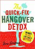 Quick-Fix Hangover Detox, Jane Scrivner, 140223807X