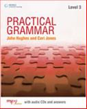 Practical Grammar, Jones, Ceri and Hughes, John, 1424018072