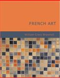 French Art, William Crary Brownell, 1434608077