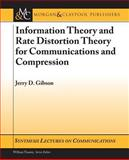 Information Theory and Rate Distortion Theory, Gibson, Jerry, 1598298070