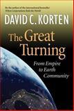 The Great Turning, David C. Korten, 1887208070
