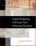 Capital Budgeting and Long-Term Financing Decisions 4th Edition