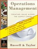 Operations Management : Creating Value along the Supply Chain, Taylor, Bernard W. and Russell, Roberta, 0470308087