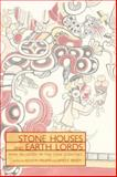 Stone Houses and Earth Lords, , 0870818082
