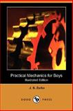Practical Mechanics for Boys, J. S. Zerbe, 1406568082