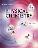 Physical Chemistry, Levine, Ira N., 0072318082