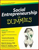 Social Entrepreneurship for Dummies, Mark Durieux and Robert Stebbins, 0470538082