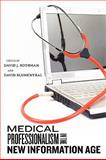 Medical Professionalism in the New Information Age, , 081354808X