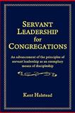 Servant Leadership for Congregations, Halstead, Kent, 1883298083