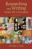 Researching and Writing Across the Curriculum, Hult, Christine A., 0321338081
