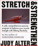 Stretch and Strengthen, Judy Alter, 0395528089