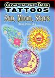 Glow-in-the-Dark Tattoos Sun, Moon, Stars, Anna Pomaska, 0486468089
