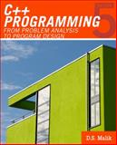 C++ Programming : From Problem Analysis to Program Design, Malik, D. S., 0538798084