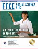 FTCE Social Science 6-12, Research & Education Association Editors and Metcalf, Cynthia, 0738608084