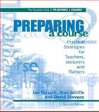 Preparing a Course, Forsyth, Ian and Jolliffe, Alan, 0749428082