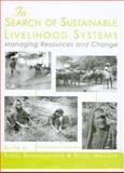 In Search of Sustainable Livelihood Systems : Managing Resources and Change, , 076199808X