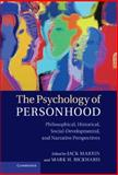 The Psychology of Personhood : Philosophical, Historical, Social-Developmental, and Narrative Perspectives, , 1107018080