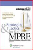 Strategies and Tactics for the MPRE 5e, Emanuel, Steven, 1454828080