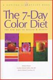The 7-Day Color Diet, Carolyn Weisel Miller, 1931868085