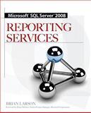 Microsoft SQL Server 2008 Reporting Services, Larson, Brian, 0071548084