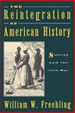 The Reintegration of American History 9780195088083