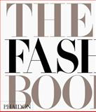 The Fashion Book, Phaidon Press Editors, 071483808X
