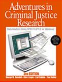 Adventures in Criminal Justice Research : Data Analysis for Windows Using SPSS Versions 11.0, Dowdall, George W. and Logio, Kim A., 0761988084