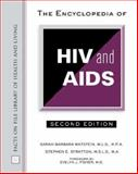 The Encyclopedia of HIV and AIDS, Watstein, Sarah and Stratton, Stephen E., 0816048088