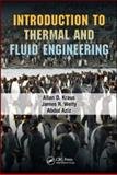 Introduction to Thermal and Fluid Engineering, Kraus, Allan D. and Welty, James R., 1420088084