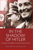 In the Shadow of Hitler : Personalities of the Right in Central and Eastern Europe, , 1780768087