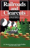 Railroads and Clearcuts 9781879628083