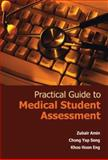 Practical Guide to Medical Student Assessment, Amin Zubair and Yap Seng Chong, 9812568085