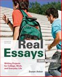 Real Essays with Readings : Writing Projects for College, Work, and Everyday Life, Anker, Susan, 0312648081