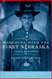 Marching with the First Nebraska : A Civil War Diary, Scherneckau, August, 0806138084