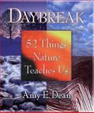 Daybreak, Amy E. Dean, 0871318083