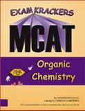 Examkrackers MCAT Organic Chemistry, Jonathan Orsay, 1893858081