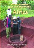 Postcolonial Archaeologies in Africa 9781930618084