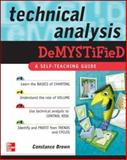 Technical Analysis : A Self-Teaching Guide, Brown, Constance, 0071458085