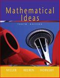 Mathematical Ideas, Miller, Charles David and Heeren, Vern E., 0321168089