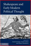 Shakespeare and Early Modern Political Thought, , 052176808X