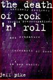 The Death of Rock and Roll, Jeff Pike, 0571198082