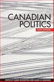 Canadian Politics, Sixth Edition, , 1442608080