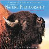 National Audubon Guide to Nature Photography, Tim Fitzharris, 1552978087