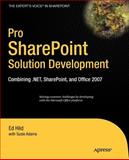 Pro SharePoint Solution Development, Ed Hild and Susie Adams, 1590598083