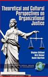 Theoretical and Cultural Perspectives on Organizational Justice, , 193060808X