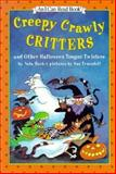 Creepy Crawly Critters and Other Halloween Tongue Twisters, Nola Buck, 0060248084