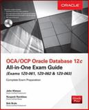 Oca/Ocp Oracle Database 12C All-In-One Exam Guide (Exams 1Z0-061, 1Z0-062, And 1Z0-063), Watson, 0071828087