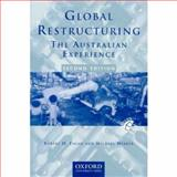 Global Restructuring : The Australian Experience, Fagan, Robert H., 0195508084