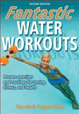 Fantastic Water Workouts 2nd Edition